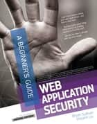 Web Application Security, A Beginner's Guide ebook by Bryan Sullivan, Vincent Liu