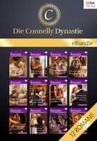 Die Connelly Dynastie - 12-teilige Serie ebook by Leanne Banks, Maureen Child, Caroline Cross,...
