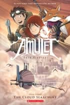 The Cloud Searchers (Amulet #3) ebook by Kazu Kibuishi, Kazu Kibuishi