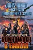 Gunpowder & Embers ebook by