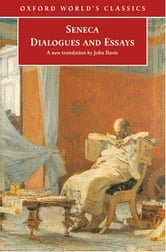 Dialogues and Essays ebook by Seneca,Tobias Reinhardt