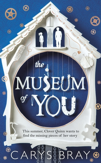 The Museum of You ebook by Carys Bray