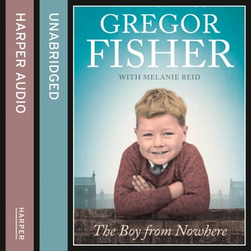 The Boy from Nowhere audiobook by Gregor Fisher