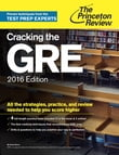 Cracking the GRE with 4 Practice Tests, 2016 Edition