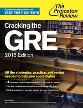 Cracking the GRE with 4 Practice Tests, 2016 Edition ebook by Princeton Review