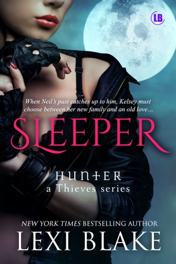 Sleeper, Hunter: A Thieves Series, Book 3 ebook by Lexi Blake