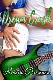 Dream Crush ebook by Maria Bernard