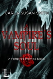 A Vampire's Soul ebook by Carla Susan Smith