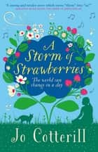 A Storm of Strawberries ebook by Jo Cotterill