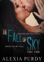 The Fall of Sky (Part Four) ebook by Alexia Purdy