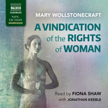 A Vindication of the Rights of Woman audiobook by Mary Wollstonecraft