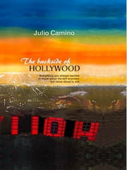 The backside of Hollywood ebook by Julio Camino