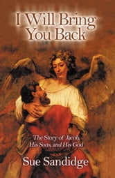 I Will Bring You Back ebook by Sue Sandidge