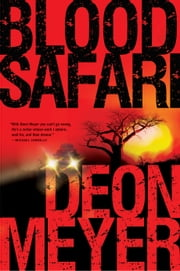 Blood Safari ebook by Deon Meyer,K.L. Seegers