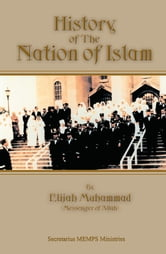 History of The Nation of Islam (Interview) ebook by Elijah Muhammad