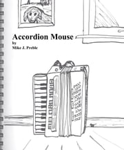 Accordion Mouse ebook by Mike Preble