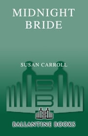 Midnight Bride ebook by Susan Carroll