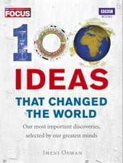 100 Ideas that Changed the World ebook by Jheni Osman