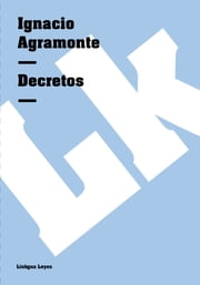 Decretos ebook by Ignacio Agramonte