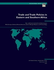 Trade and Trade Policies in Eastern and Southern Africa ebook by Arvind Mr. Subramanian