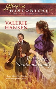 The Doctor's Newfound Family (Mills & Boon Love Inspired) ebook by Valerie Hansen