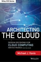 Architecting the Cloud ebook by Michael J. Kavis
