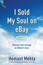 I Sold My Soul on eBay ebook by Hemant Mehta
