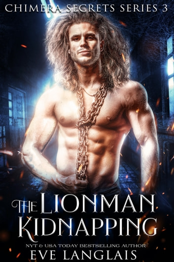 The Lionman Kidnapping ebook by Eve Langlais