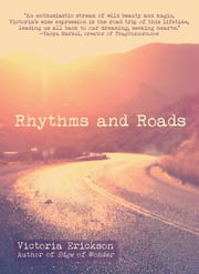 Rhythms and Roads ebook by Victoria Erickson