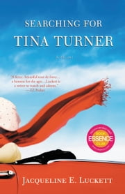 Searching for Tina Turner ebook by Jacqueline E. Luckett