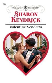 Valentine Vendetta ebook by Sharon Kendrick