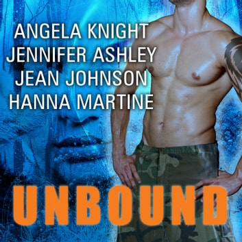 Unbound audiobook by Jennifer Ashley,Jean Johnson,Angela Knight,Hanna Martine
