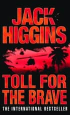 Toll for the Brave ebook by Jack Higgins