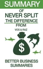 Never Split the Difference | Summary ebook by Better Business Summaries