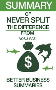 Never Split the Difference | Summary ebook by Kobo.Web.Store.Products.Fields.ContributorFieldViewModel