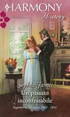 Un passato inconfessabile ebook by Sophia James