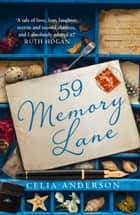 59 Memory Lane (Pengelly Series, Book 1) ebook by Celia Anderson