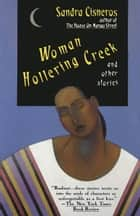 Woman Hollering Creek ebook by Sandra Cisneros