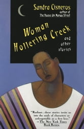 Woman Hollering Creek - And Other Stories ebook by Sandra Cisneros