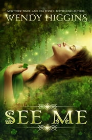 See Me ebook by Wendy Higgins