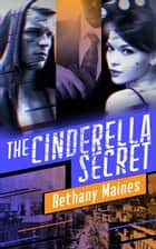 The Cinderella Secret ebook by