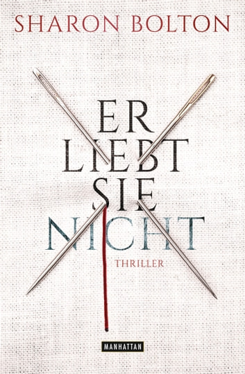 Er liebt sie nicht - Thriller ebook by Sharon Bolton