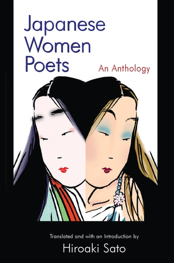 Japanese Women Poets: An Anthology - An Anthology ebook by Hiroaki Sato