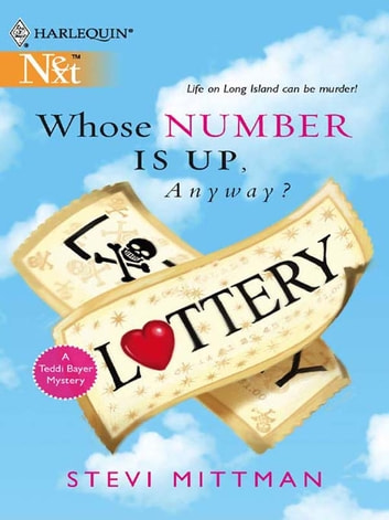 Whose Number Is Up, Anyway? ebook by Stevi Mittman