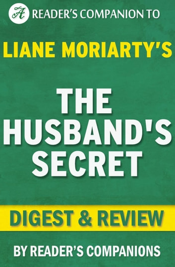 The Husband's Secret by Liane Moriarty | Digest & Review ebook by Reader's Companions