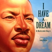 I Have a Dream ebook by Kadir Nelson,Martin Luther King, Jr.