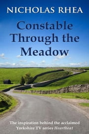 Constable Through the Meadow ebook by Rhea, Nicholas