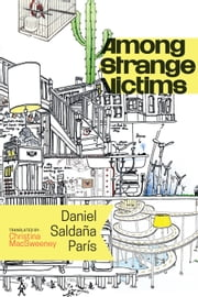 Among Strange Victims ebook by Daniel Saldaña París,Christina MacSweeney