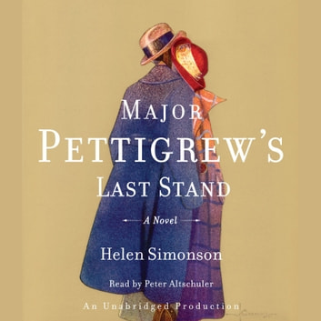 Major Pettigrew's Last Stand - A Novel audiobook by Helen Simonson