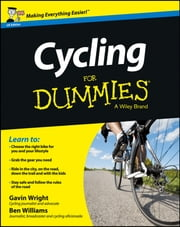 Cycling For Dummies - UK ebook by Gavin Wright,Ben Williams